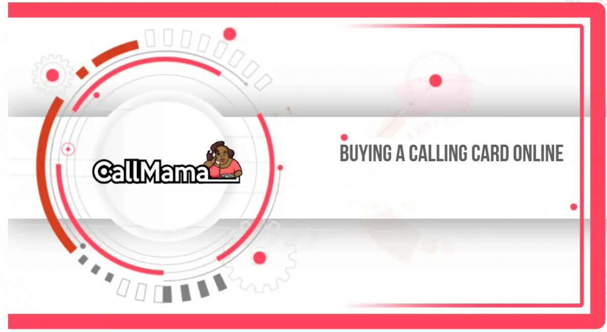 Buying a calling card online - Call Mama