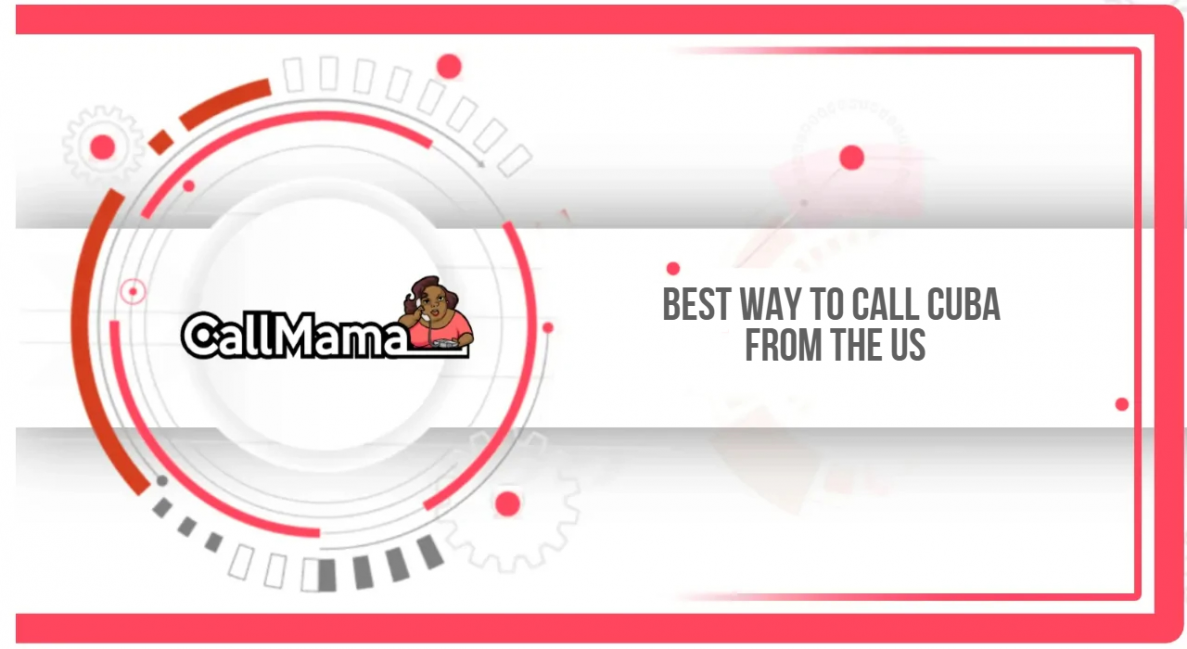 Best way to call Cuba from the US - Call Mama