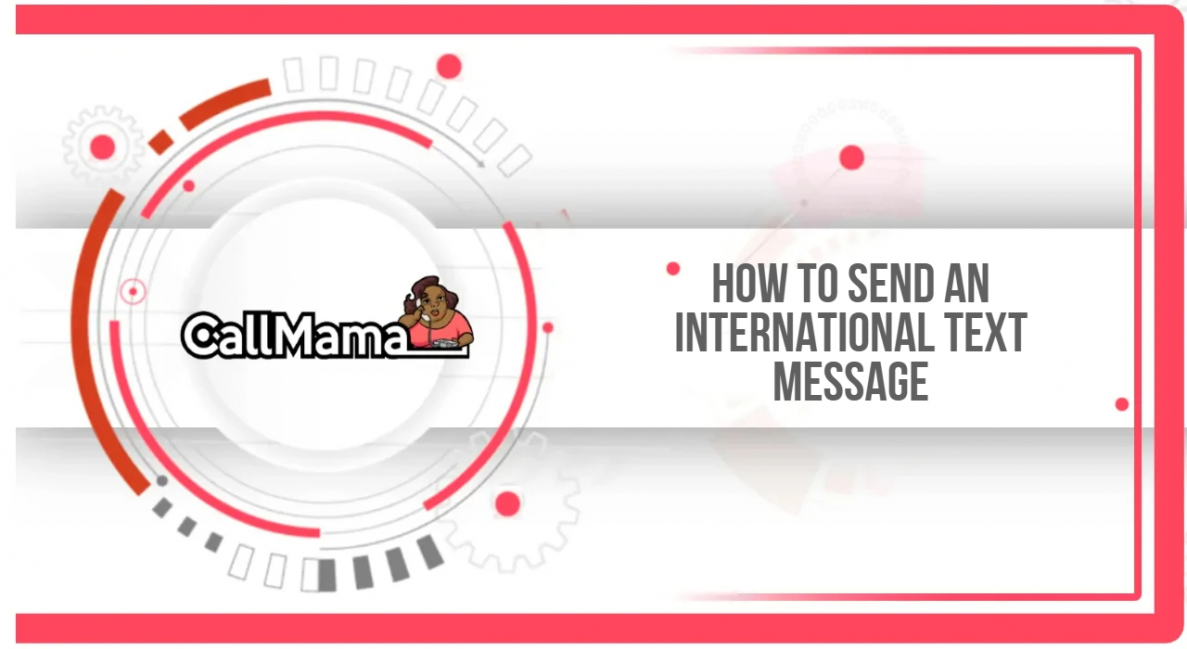 How to Send an International Text Message - Call Mama
