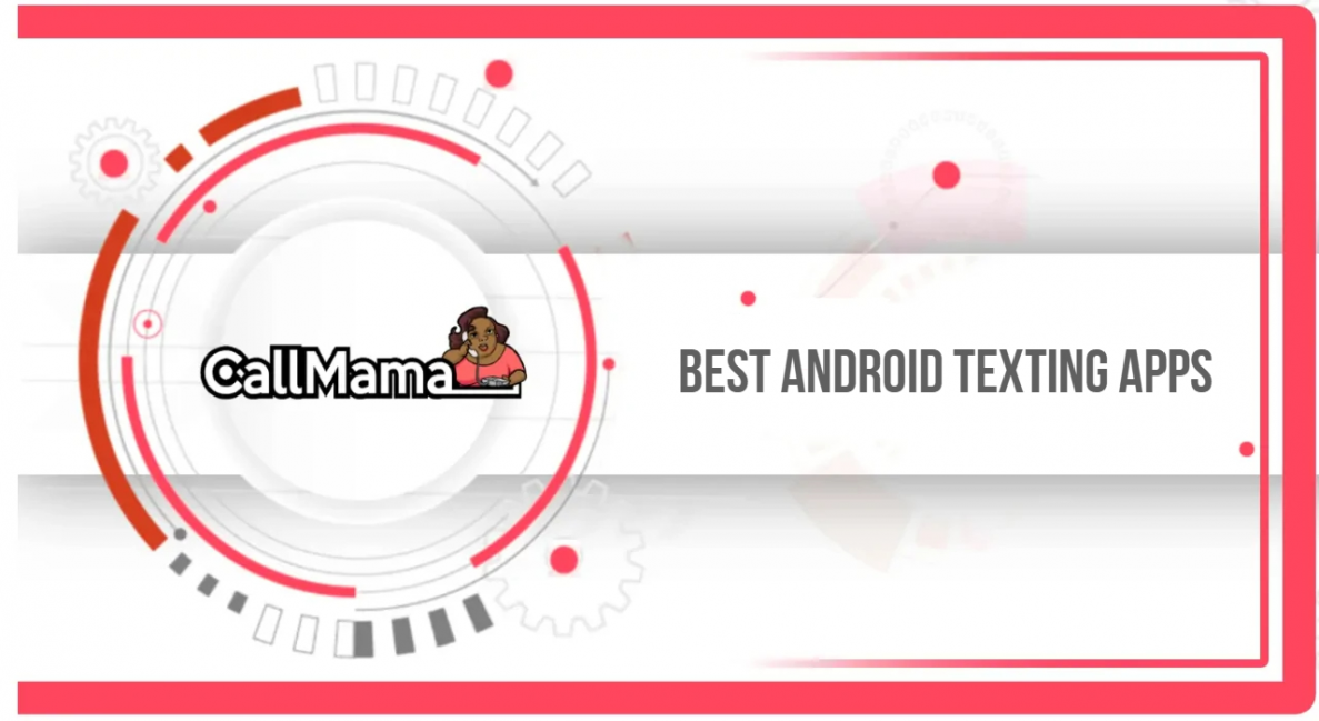 Best Android Texting Apps - Call Mama