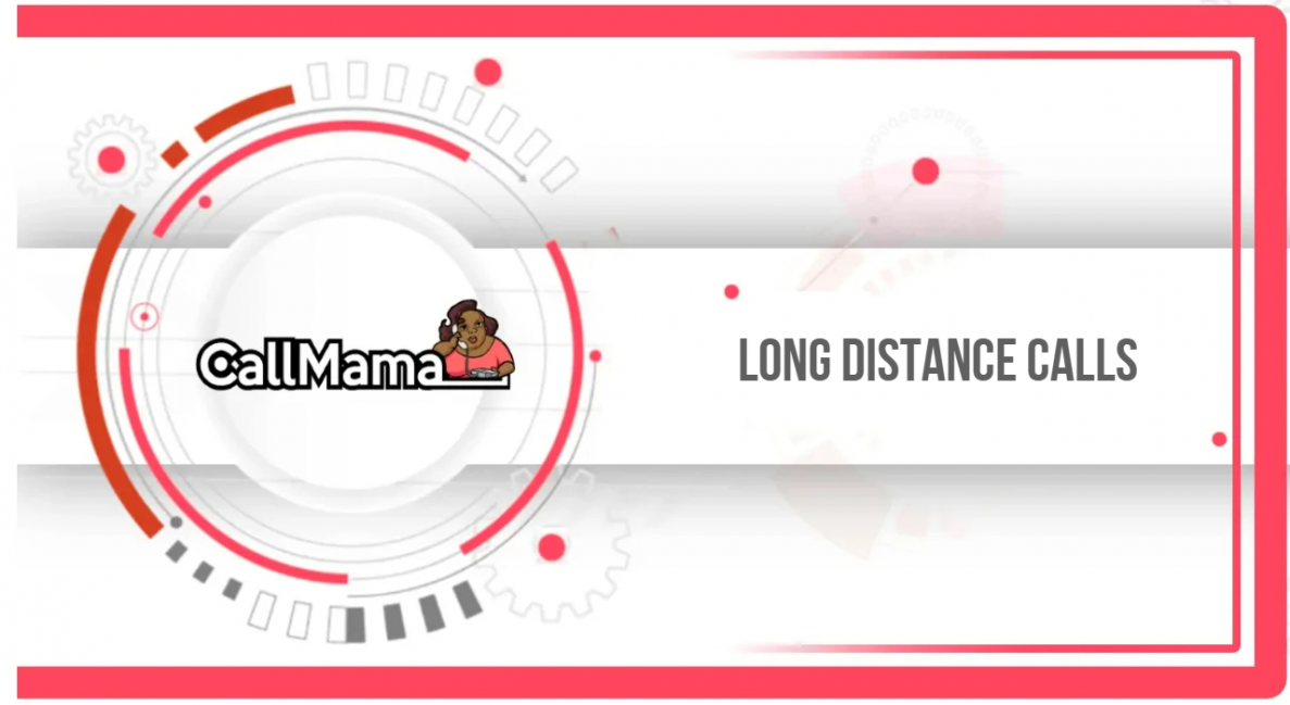 Long distance calls - Call Mama